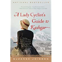 A Lady Cyclist's Guide to Kashgar by Suzanne Joinson (14-Mar-2013) Paperback
