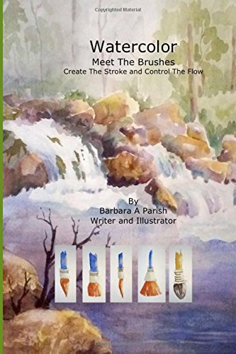 watercolor-meet-the-brushes-create-the-stroke-and-control-the-flow-watercolor-action-volume-1