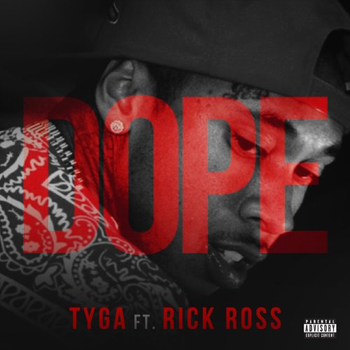 Dope [feat. Rick Ross] [Explicit]