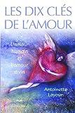 Telecharger Livres Les dix cles de l amour L amour humain et l amour divin (PDF,EPUB,MOBI) gratuits en Francaise