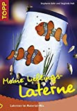 Meine Lieblings-Laterne: Laternen im Material-Mix