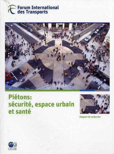 Piétons : Sécurité, espace urbain et santé par OCDE