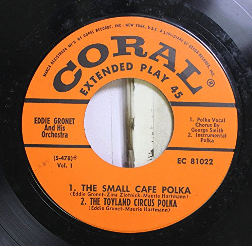 eddie-gronet-and-his-orchestra-45-rpm-the-small-cafe-polka-the-toyland-circus-polka-the-brides-polka