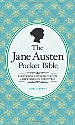 The Jane Austen Pocket Bible by Holly Ivins (2011-04-15)