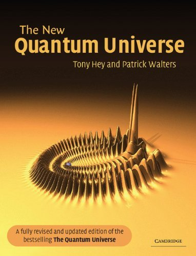 The New Quantum Universe by Tony Hey (2003-11-10)