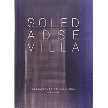 Soledad Sevilla: Variaciones de una línea, 1966-1986