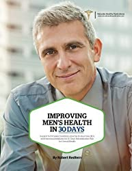 Improving Men?s Health in 30 Days: Support for Prostate Conditions, Erectile Dysfunction (ED), and Hormonal Imbalance in 30 Days: Rehabilitation Plan for Overall Health by Redfern, Robert (2015) Paperback