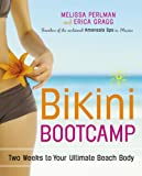 Bikini Bootcamp: Two Weeks to Your Ultimate Beach Body (English Edition)