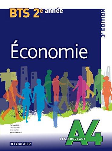 Les Nouveaux A4 Economie 2e anne BTS 3e dition