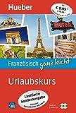 Französisch ganz leicht Urlaubskurs – Limitierte Sonderausgabe: inklusive Sprachtrainer mit Musik / Paket