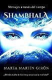 Shambhala: Mensajes a través del tiempo.  - ¿Ficción o realidad?