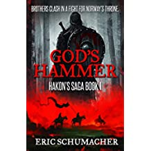 God's Hammer: A Viking Age Novel (Hakon's Saga Book 1) (English Edition)