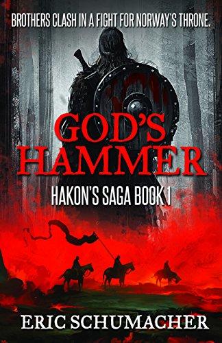 God's Hammer (Hakon's Saga Book 1) (English Edition)