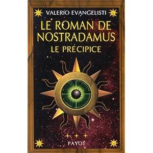 Le Roman de Nostradamus,tome 3 : Le Précipice