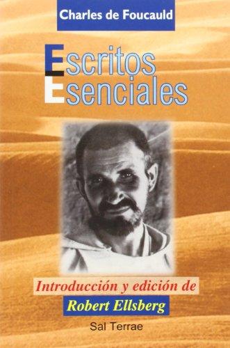 Escritos esenciales de Charles de Foucauld: Introducción y edición de Robert Ellsberg (Pozo de Siquem)