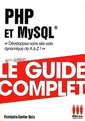 GUIDE COMPLET£PHP ET MYSQL