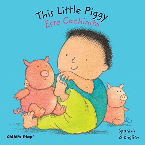 This Little Piggy / Este Cochinito (Baby Board Books)