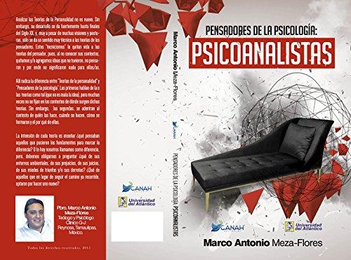 Pensadores de la psicología: Psicoanalistas (Colección Laberinto nº 1) por Marco Antonio Meza Flores