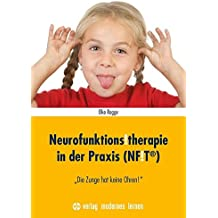 """Neurofunktions!therapie in der Praxis (NF!T®): """"Die Zunge hat keine Ohren!"""""""