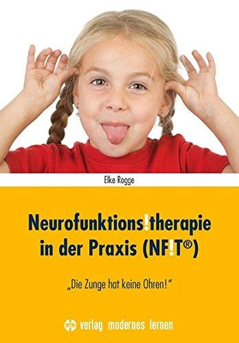Neurofunktions!therapie in der Praxis (NF!T®):