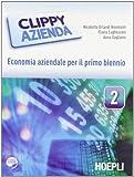 Clippy azienda. Economia aziendale. Per gli Ist. tecnici e professionali. Con espansione online: 2