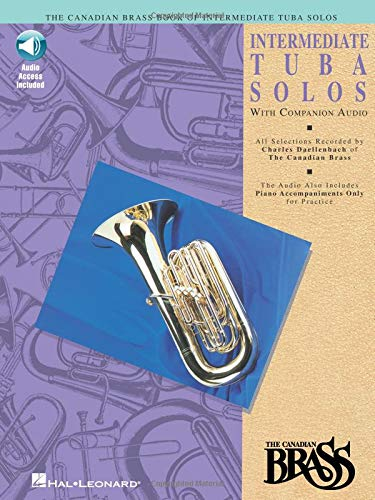 Canadian Brass Book of Intermediate Tuba Solos: With Online Audio of Performances and Accompaniments [With CD]