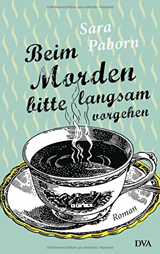 Buchseite und Rezensionen zu 'Beim Morden bitte langsam vorgehen: Roman' von Sara Paborn