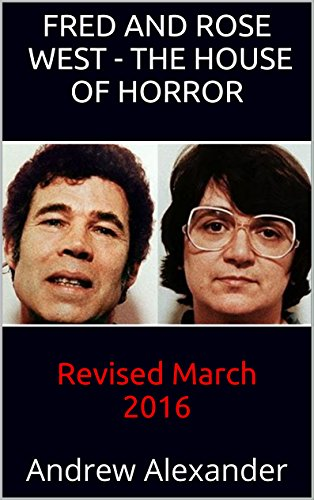 The House of Horror: Revised March 2016 (True Crime Book 8) (English Edition) ()