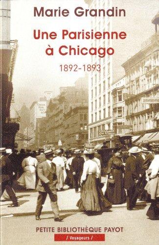Une Parisienne Chicago 1892 1893 [Pdf/ePub] eBook