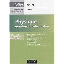 Physique Exercices incontournables MP-PT - 2e éd. - nouveau programme 2014
