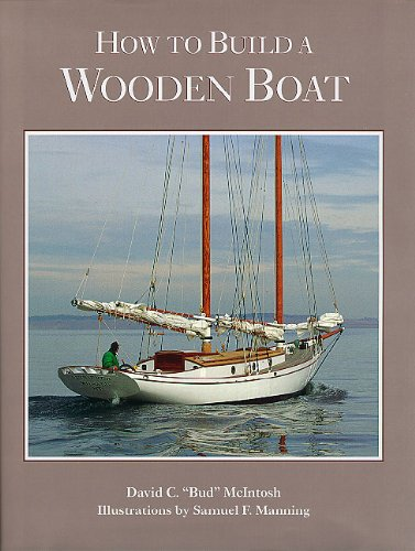 How to Build a Wooden Boat por David C. McIntosh