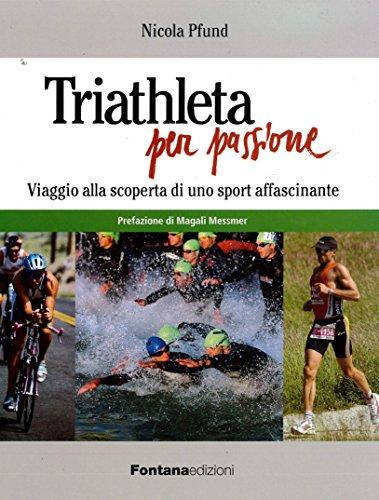 Triathleta per passione