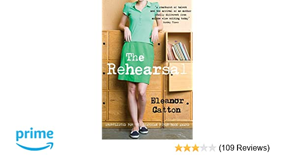 The Rehearsal Eleanor Catton Pdf