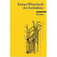 Kleines Wörterbuch der Architektur