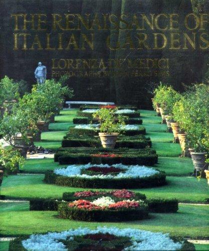 RENAISSANCE OF ITALIAN GARDENS