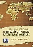Temario Oposiciones: Geografía e Historia para educación secundaria - 9788499482385