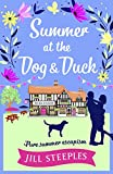Summer at the Dog & Duck: The perfect summer read (The Dog and Duck Series Book 2)