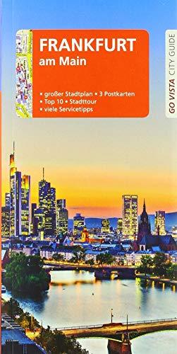 GO VISTA: Reiseführer Frankfurt am Main: Mit Faltkarte und 3 Postkarten (Go Vista City Guide)