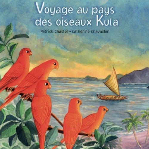 Voyage au pays des oiseaux Kula