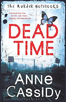 Dead Time: The Murder Notebooks by [Cassidy, Anne]