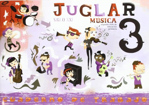Proyecto Juglar Siglo XXI. Música. EP 3 - Cuaderno 3 por Vv.Aa.