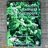 Image de Plantes magiques de la Martinique, Guadeloupe et des Petites Antilles