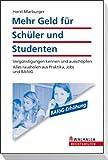 Mehr Geld für Schüler und Studenten: Vergünstigungen kennen und ausschöpfen;
