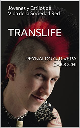 TRANSLIFE : Jóvenes y Estilos de Vida de la Sociedad Red