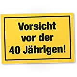 DankeDir! Vorsicht vor der 40 Jährigen, Kunststoff Schild - Geschenk Frauen 40. Geburtstag, Geschenkidee Geburtstagsgeschenk Vierzigsten, Geburtstagsdeko/Partydeko / Party Zubehör/Geburtstagskarte