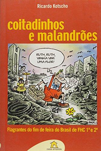 Coitadinhos e Malandrões (Em Portuguese do Brasil)