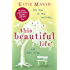 This Beautiful Life: a heartbreaking and emotional page-turner about love and loss