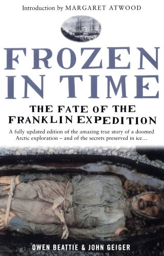 Frozen in Time: The Fate of the Franklin Expedition (English Edition) por John Geiger