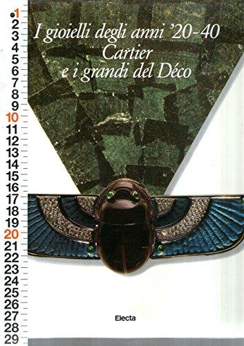 I Gioielli Degli Anni 20 - 40 Cartier E I Grandi Del Deco' - Ed Electa 1986 Gf6