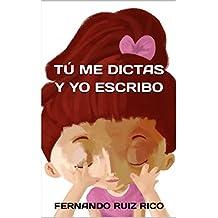Tú me dictas y yo escribo: Cuento infantil bilingüe español-inglés (Cuentos solidarios con valores nº 2)